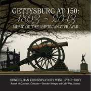 Gettysburg at 150: Music of the American Civil War , Colin Wise
