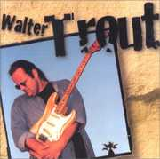 Walter Trout , Walter Trout