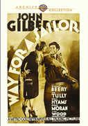 Way for a Sailor , John Gilbert