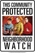 Star Trek Neighborhood Watch Tin Sign