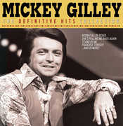 The Definitive Hits Collection , Mickey Gilley