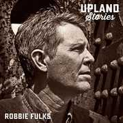Upland Stories , Robbie Fulks