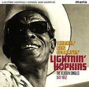 Thinkin & Worryin: Aladdin Singles 1947-1952 [Import] , Lightnin Hopkins