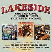 Shot Of Love /  Rough Riders /  Fantastic Voyage [Import] , Lakeside