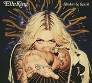 Shake The Spirit , Elle King