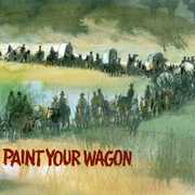 Paint Your Wagon (Original Soundtrack)