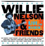 Willie Nelson and Friends: Live and Kickin' , Willie Nelson