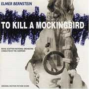 To Kill a Mockingbird (Original Soundtrack)