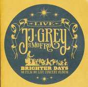 Brighter Days , JJ Grey