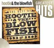 The Best Of Hootie and The Blowfish 1993-2003 , Hootie & the Blowfish