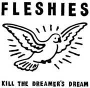 Kill the Dreamer's Dream