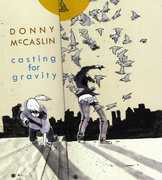 Casting For Gravity , Donny McCaslin