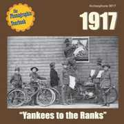 "1917: ""Yankees to the Ranks"""