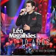 10 Anos Ao Vivo Em Goiania [Import] , Leo Magalhaes