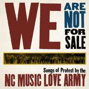 We Are Not for Sale , NC Music Love Army