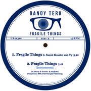Fragile Things , Dandy Teru