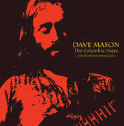 The Columbia Years: The Definitive Anthology , Dave Mason