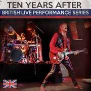 British Live Performance Series , Ten Years After