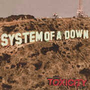 Toxicity , System of a Down