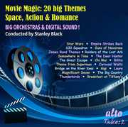 Movie Magic: 20 Big Themes Space Action & Romance , London Symphony & Stanley Black Orchestra