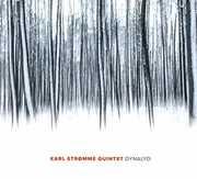 Dynalyd , Karl Quintet Stromme