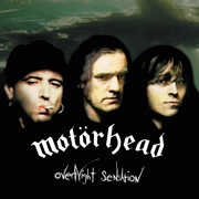 Overnight Sensation , Motorhead
