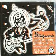 Supersonic Guitars in 3-D , Los StraitJackets