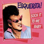 Sock It to Me Baby