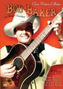 Classic Westerns Collection: Bob Baker - The Singing Cowboy , Bob Baker