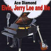 Elvis Jerry Lee & Me
