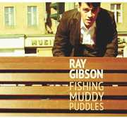 Fishing Muddy Puddles [Import] , Ray Gibson