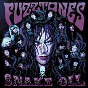 Snake Oil , The Fuzztones