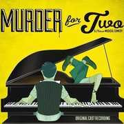 Murder For Two [Original Cast Recordings]