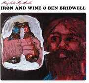Sing Into My Mouth , Iron & Wine