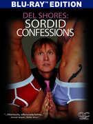 Del Shores: Sordid Confessions , Del Shores