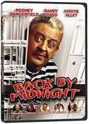 Back By Midnight , Rodney Dangerfield