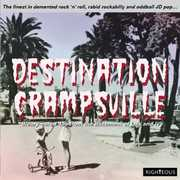 Destination Crampsville: Finest In Demented Rock N Roll RabidRockabilly & Oddball JD Pop /  Various [Import]