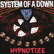 Hypnotize , System of a Down
