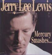 Mercury Smashes & Rockin' Sessions , Jerry Lee Lewis