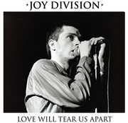 Love Will Tear Us Apart , Joy Division
