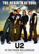 Rebirth of Cool: U2 in the Third Millennium , U2