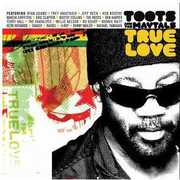 Toots & the Maytals : True Love , Toots & the Maytals