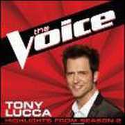 Voice: Highlights from Season 2 [Import] , Tony Lucca