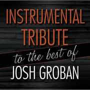Instrumental Tribute to the best of Josh Groban , Josh Groban