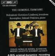 Criminal Trombone , Christian Lindberg