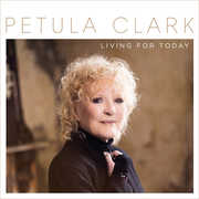 Living for Today , Petula Clark