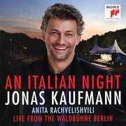 An Italian Night: Live From The Waldbuhne Berlin , Jonas Kaufmann