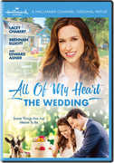 All Of My Heart: The Wedding , Lacey Chabert