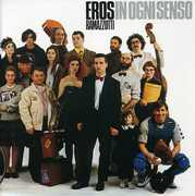 In Ogni Senso [Import] , Eros Ramazzotti