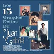 Los 15 Grandes Exitos De Juan Gabriel , Juan Gabriel